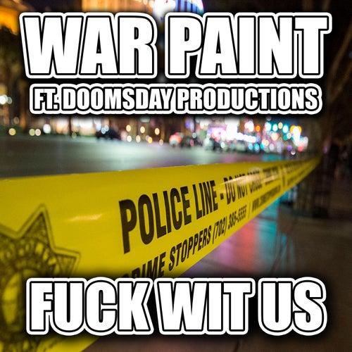 Fuck Wit Us de Warpaint