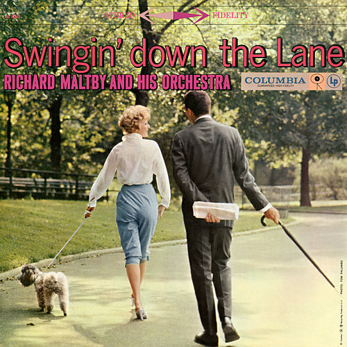 Swingin' Down The Lane by Richard Maltby