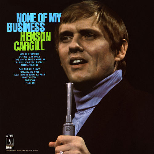 None of My Business de Henson Cargill