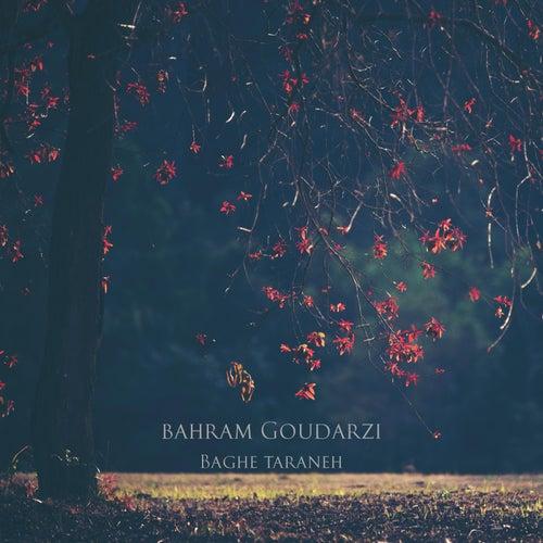 Baghe Taraneh de Bahram Goudarzi