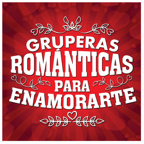 Gruperas Románticas Para Enamorarte de Various Artists