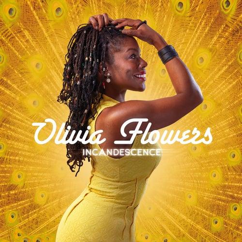 Incandescence de Olivia Flowers