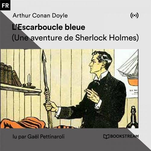 L'Escarboucle bleue (Une aventure de Sherlock Holmes) von Sherlock Holmes
