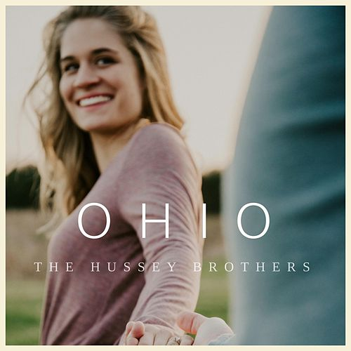 Ohio by The Hussey Brothers