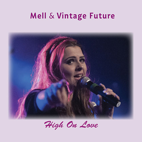 High On Love by Mell
