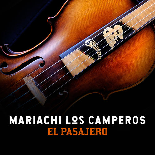 El Pasajero (The Passerby) by Nati Cano