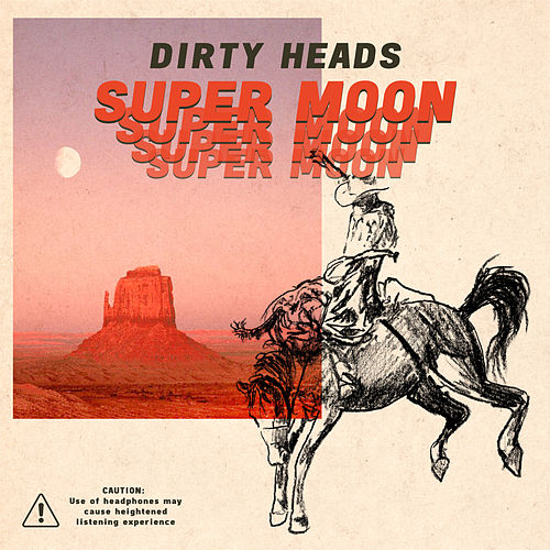 Super Moon van The Dirty Heads