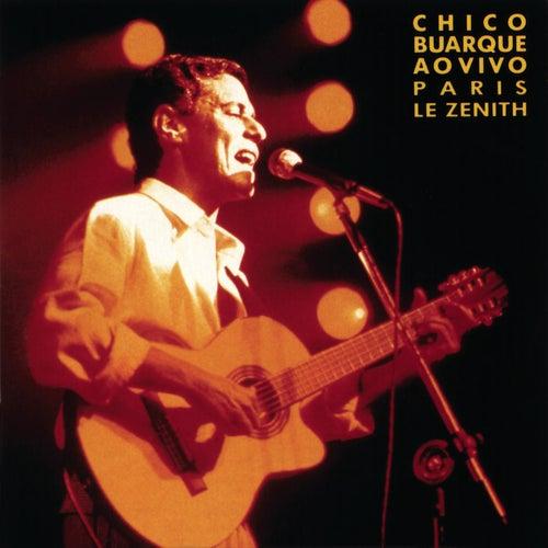 Chico Buarque Ao Vivo - Paris, Le Zenith von Chico Buarque