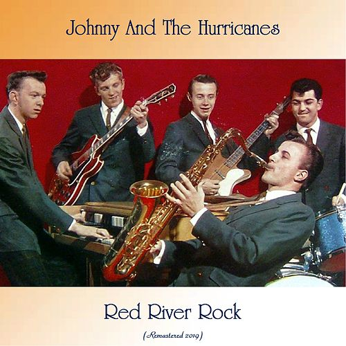 Red River Rock (Remastered 2019) de Johnny & The Hurricanes