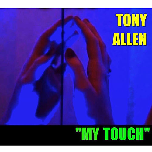 My Touch de Tony Allen
