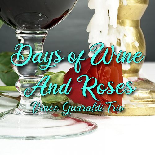 Days of Wine and Roses de Vince Guaraldi