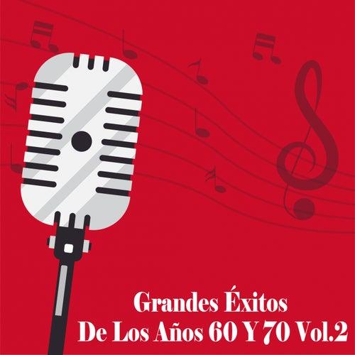Grandes Éxitos de los Años 60 y 70, Vol. 2 von Various Artists