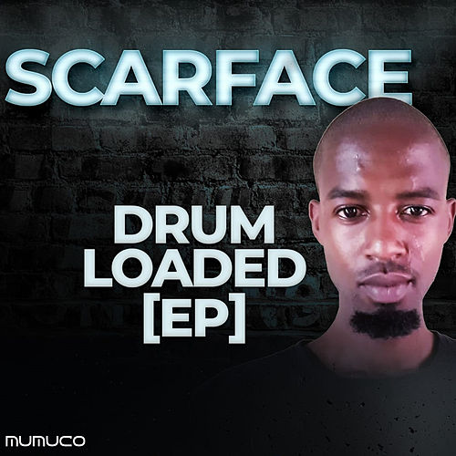 Drum Loaded Ep von Scarface