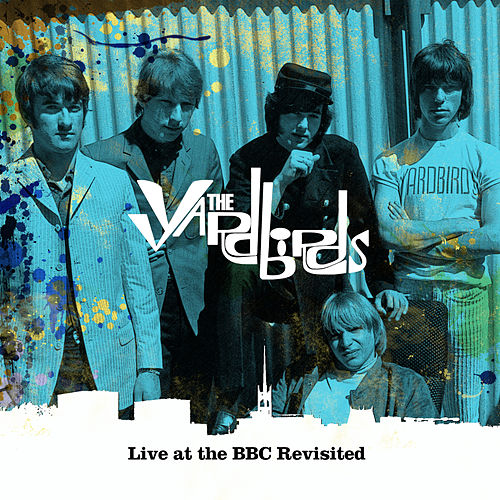 Live at the BBC Revisitd de The Yardbirds