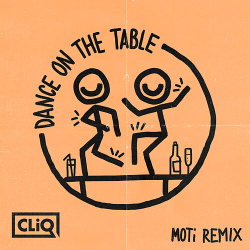 Dance on the Table (MOTi Remix) von Warlock & C.L.I.q