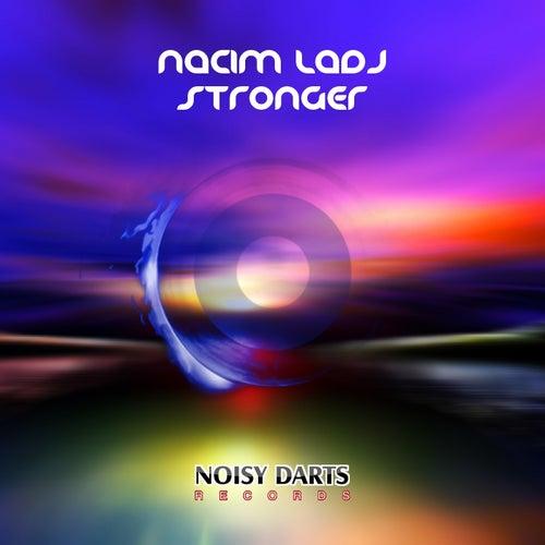 Stronger de Nacim Ladj