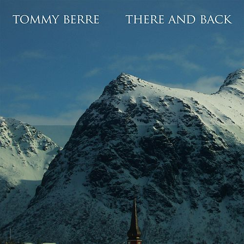 There and Back de Tommy Berre