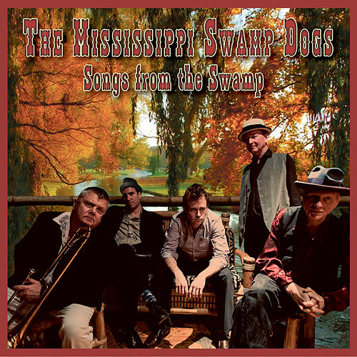 Songs from the Swamp de The Mississippi Swamp Dogs