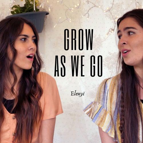 Grow As We Go de Elenyi