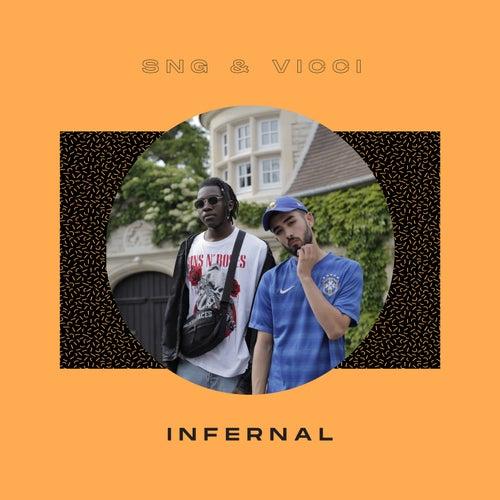 Infernal de SNG & Vicci