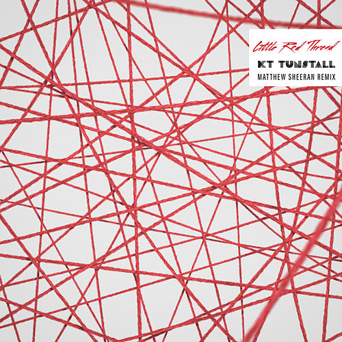 Little Red Thread (Matthew Sheeran Remix) de KT Tunstall