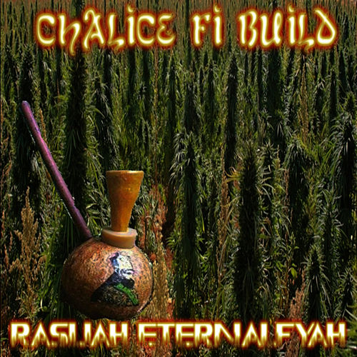 Chalice Fi Build by Ras-Ijah