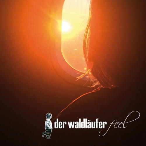Feel (Original Mix) von Der Waldläufer
