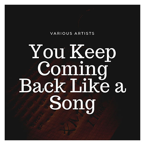 You Keep Coming Back Like a Song von Ella Fitzgerald