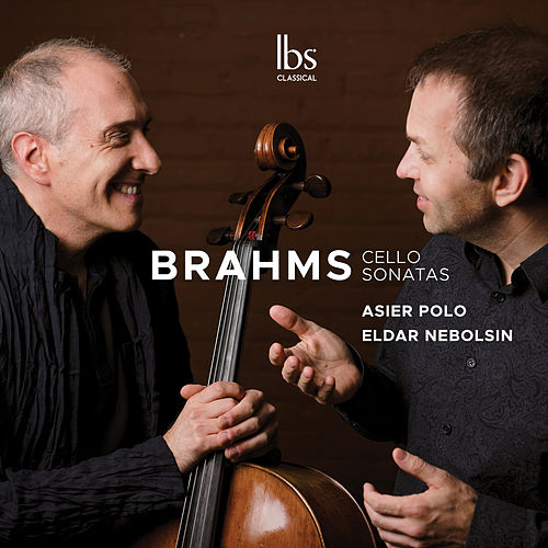 Brahms: Cello Sonatas Nos. 1-2 & Lieder (Arr. for Cello & Piano) by Asier Polo