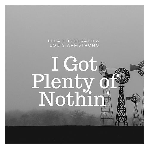 I Got Plenty of Nothin' by Ella Fitzgerald