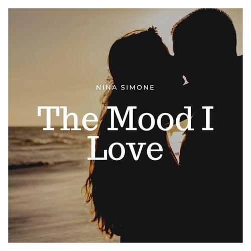 The Mood I Love by Nina Simone