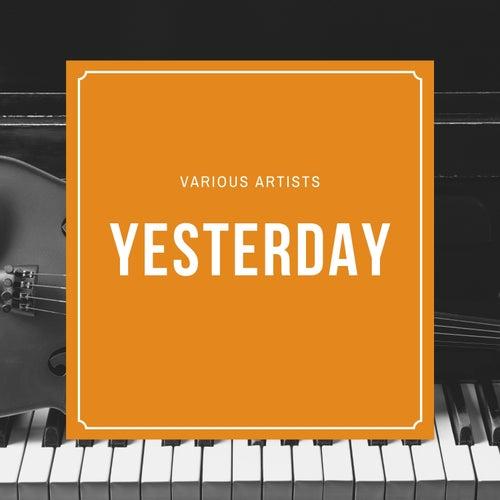 Yesterdays von Various Artists