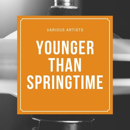 Younger Than Springtime de Various Artists