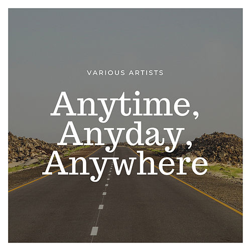 Anytime, Anyday, Anywhere by The Mills Brothers