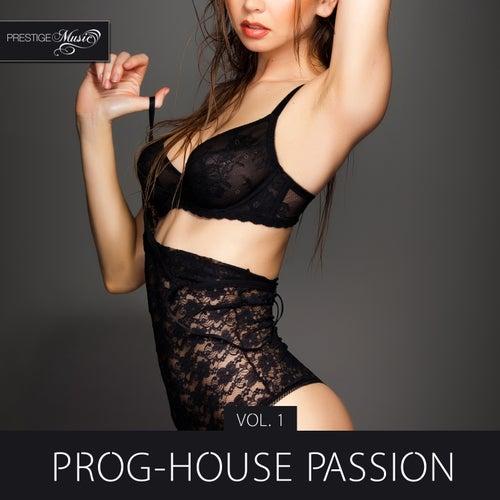 Prog-House Passion, Vol. 1 de Various Artists