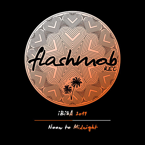 Ibiza 2019: Noon to Midnight - EP von Various Artists