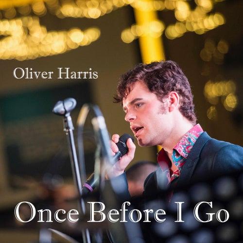 Once Before I Go de Oliver Harris