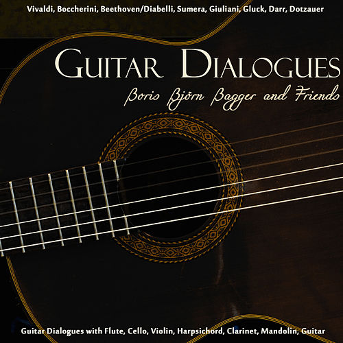 Guitar Dialogues - Boris Björn Bagger and Friends de Boris Björn Bagger