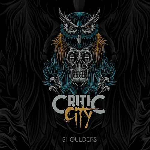 Shoulders von Critic City