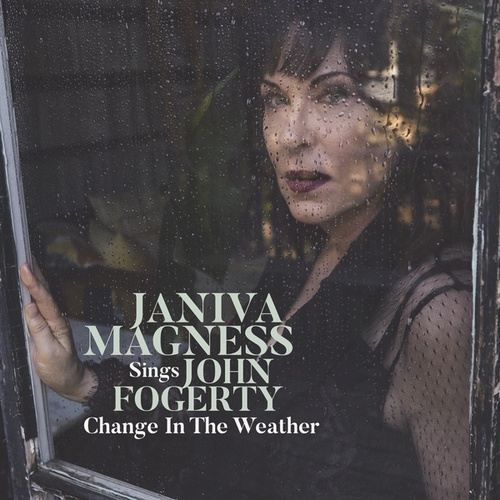 Change in the Weather - Janiva Magness Sings John Fogerty by Janiva Magness