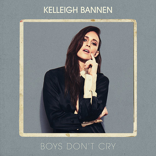 Boys Don't Cry by Kelleigh Bannen
