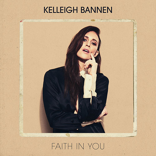 Faith in You by Kelleigh Bannen