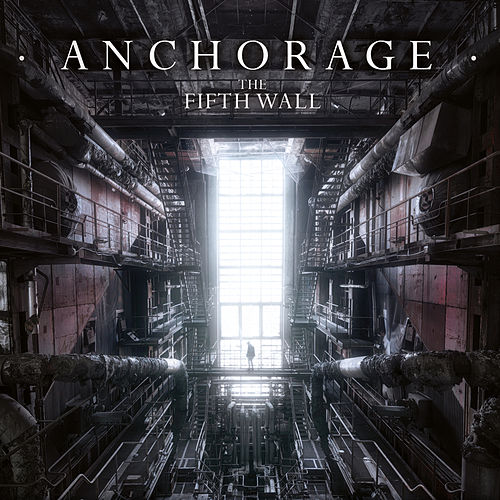The Fifth Wall by Anchorage