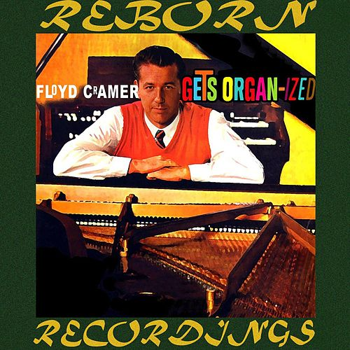 Floyd Cramer Gets Organ-Ized (HD Remastered) de Floyd Cramer