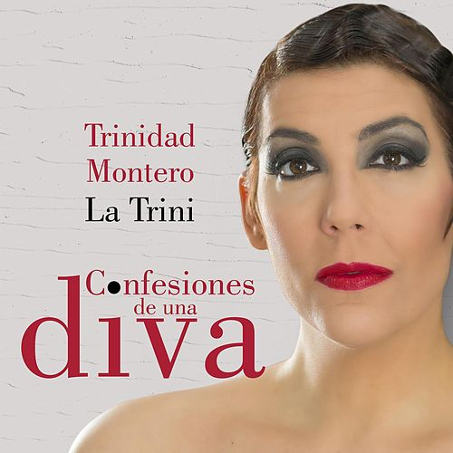 Confesiones de una diva de La Trini