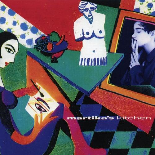 Martika's Kitchen (Expanded Edition) by Martika
