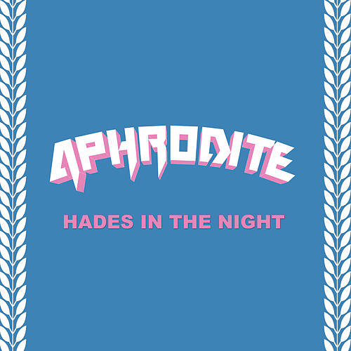Hades in the Night by Aphrodite