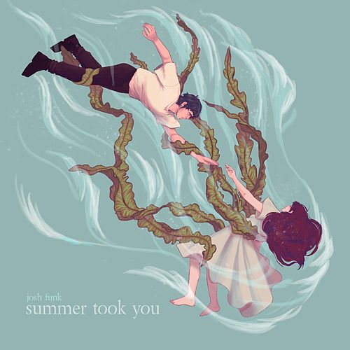 Summer Took You de Josh Funk