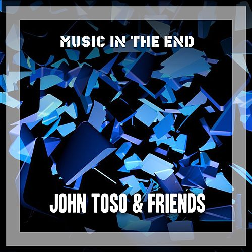 Music In The End de John Toso
