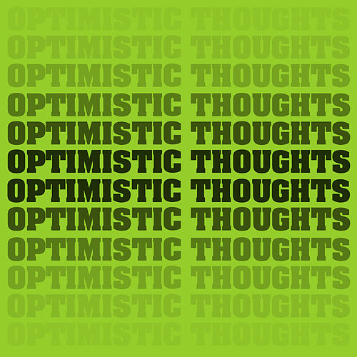 Optimistic Thoughts von People Without Shoes